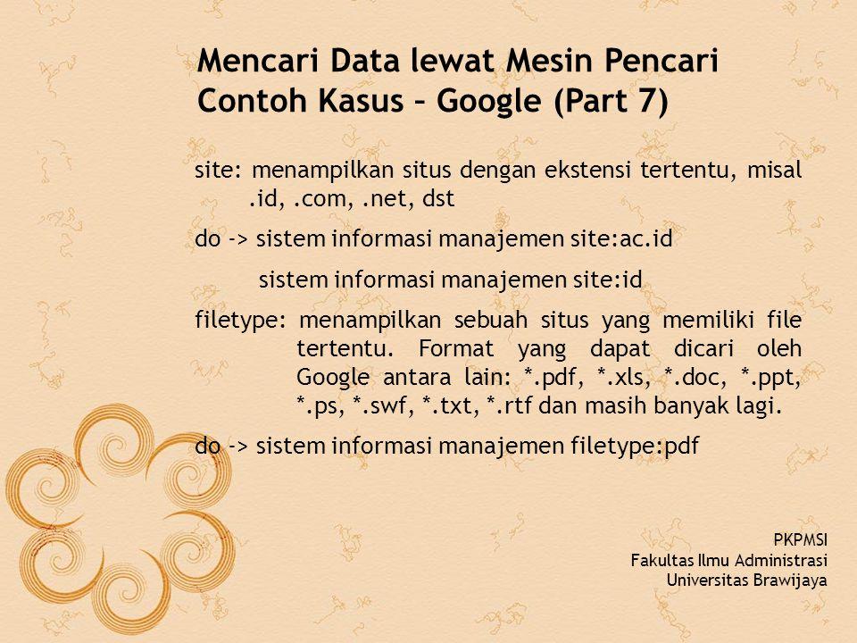 Mencari Data lewat Mesin Pencari Contoh Kasus – Google (Part 7)