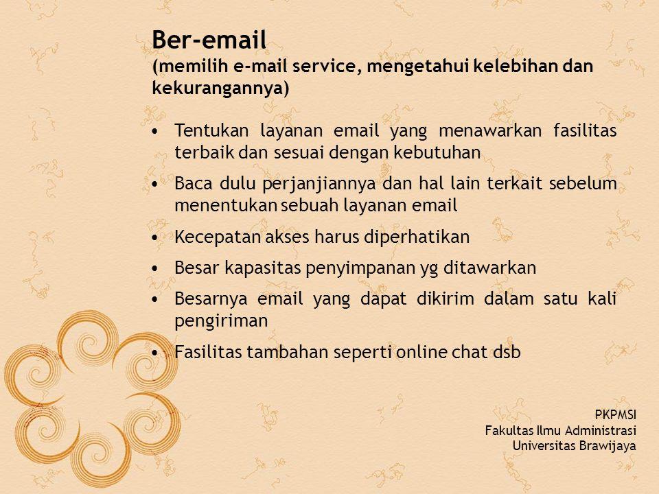 Ber-email (memilih e-mail service, mengetahui kelebihan dan kekurangannya)