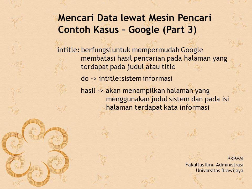 Mencari Data lewat Mesin Pencari Contoh Kasus – Google (Part 3)