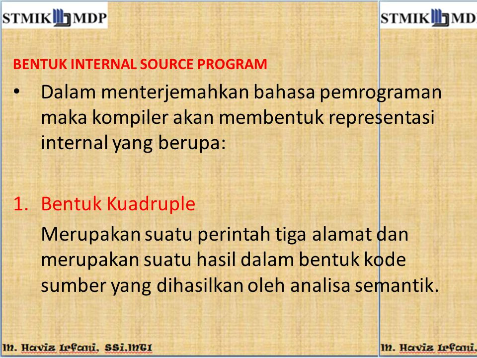 BENTUK INTERNAL SOURCE PROGRAM
