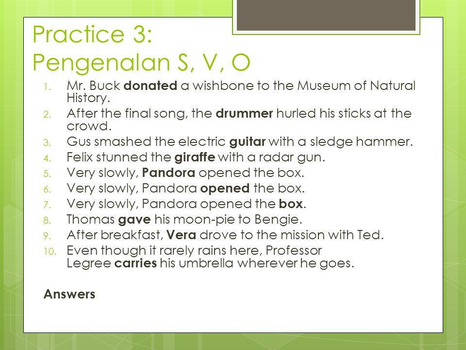 Practice 3: Pengenalan S, V, O