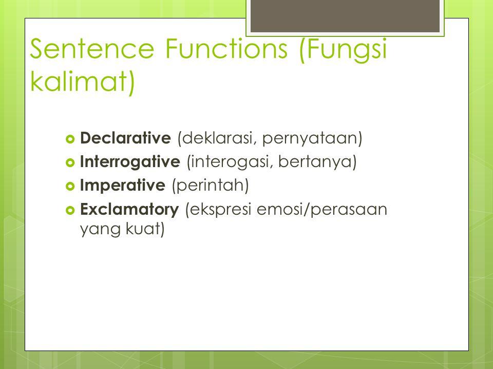 Sentence Functions (Fungsi kalimat)