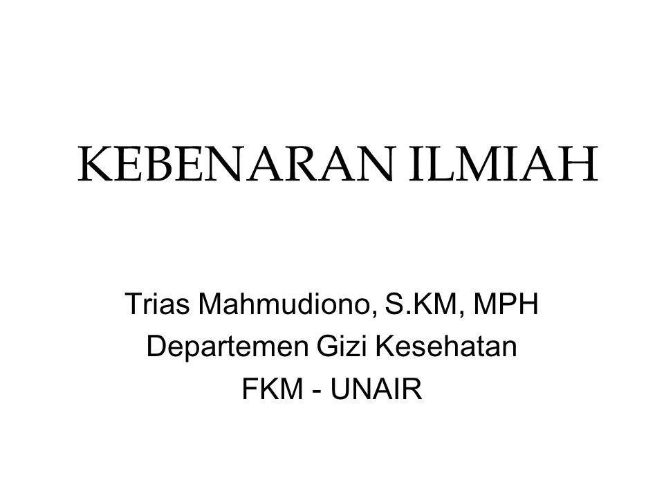 Trias Mahmudiono, S.KM, MPH Departemen Gizi Kesehatan FKM - UNAIR