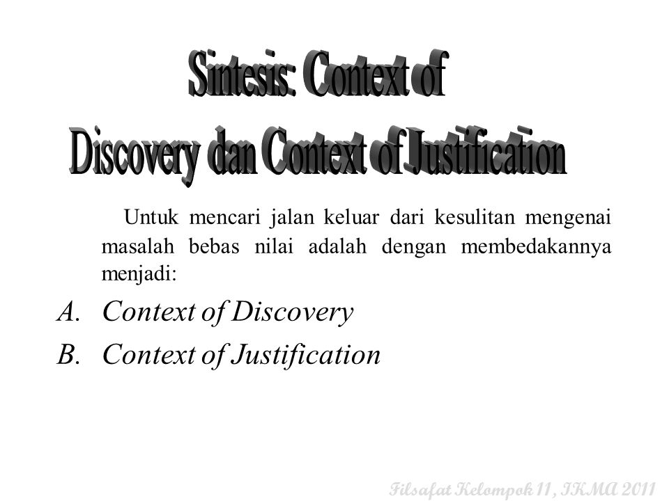 Discovery dan Context of Justification