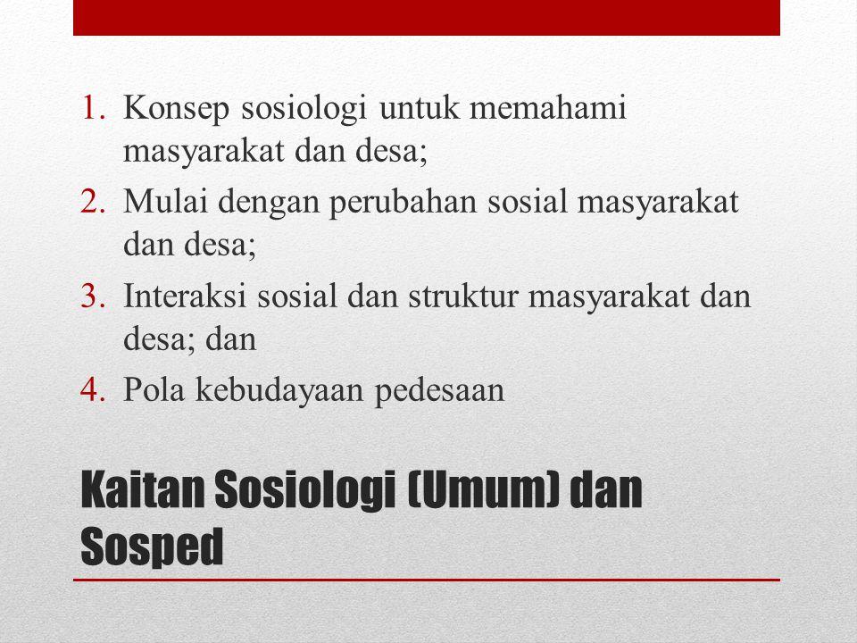 Kaitan Sosiologi (Umum) dan Sosped