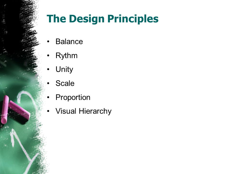 The Design Principles Balance Rythm Unity Scale Proportion