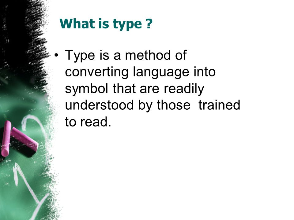 What is type .