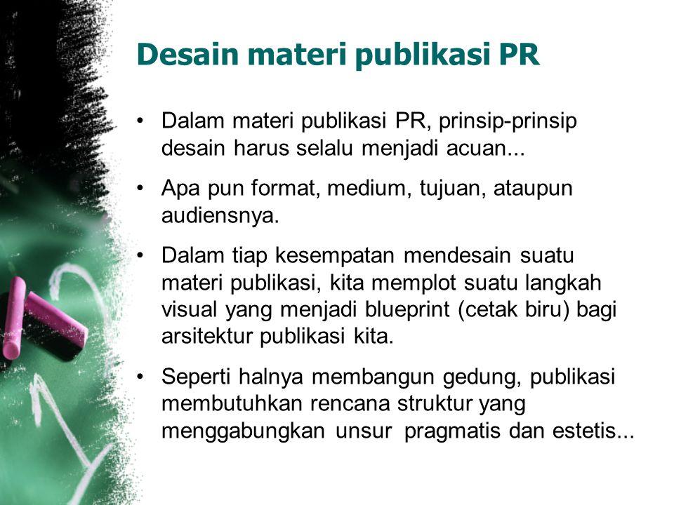 Desain materi publikasi PR