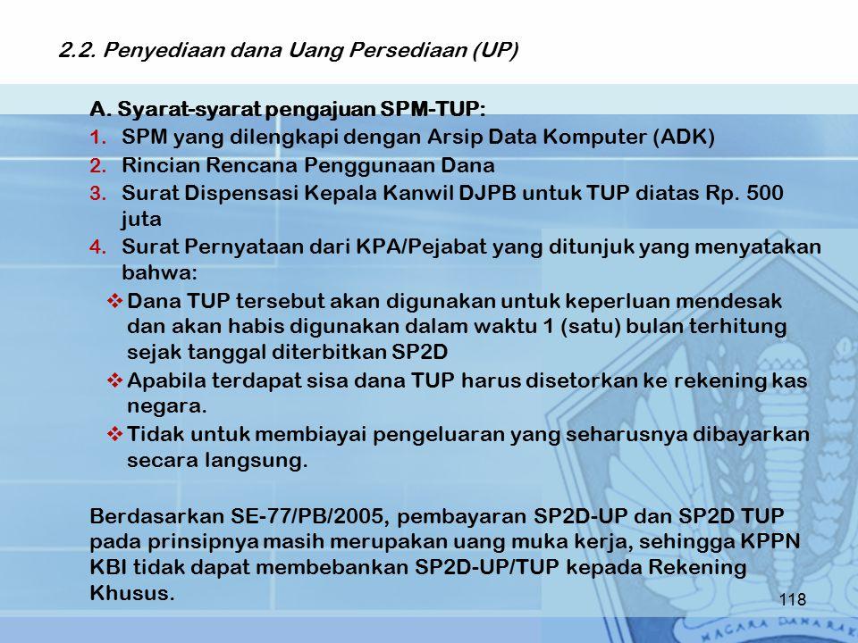2.2. Penyediaan dana Uang Persediaan (UP)