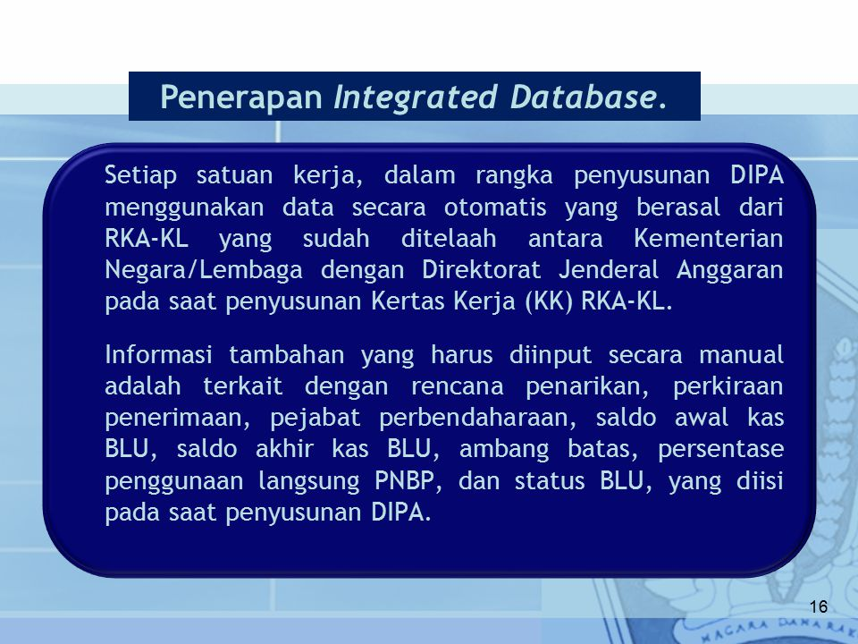 Penerapan Integrated Database.