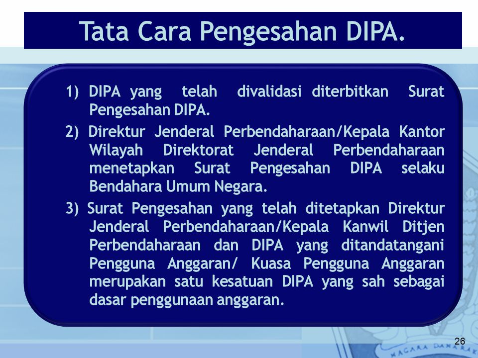 Tata Cara Pengesahan DIPA.