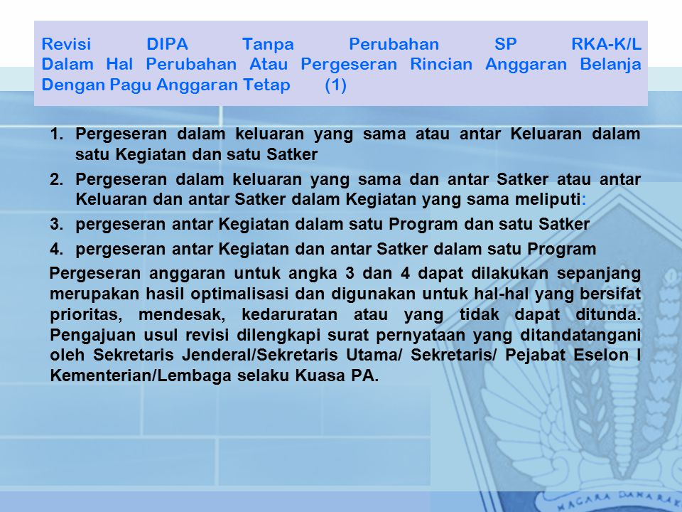 Revisi DIPA Tanpa Perubahan SP RKA-K/L Dalam Hal Perubahan Atau Pergeseran Rincian Anggaran Belanja Dengan Pagu Anggaran Tetap (1)