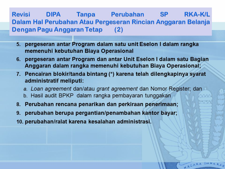 Revisi DIPA Tanpa Perubahan SP RKA-K/L Dalam Hal Perubahan Atau Pergeseran Rincian Anggaran Belanja Dengan Pagu Anggaran Tetap (2)
