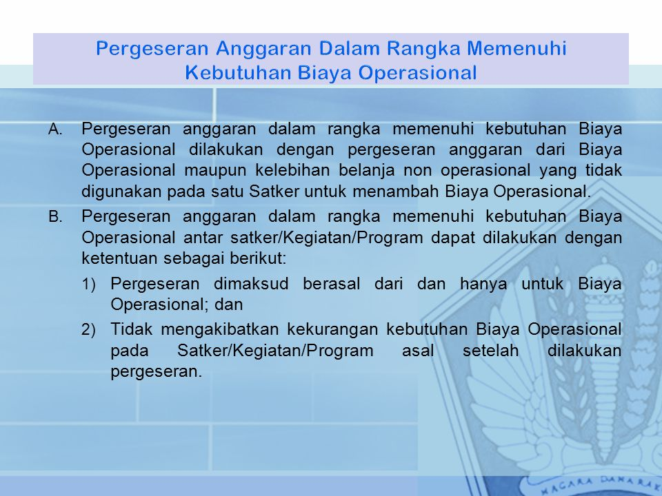 Pergeseran Anggaran Dalam Rangka Memenuhi Kebutuhan Biaya Operasional