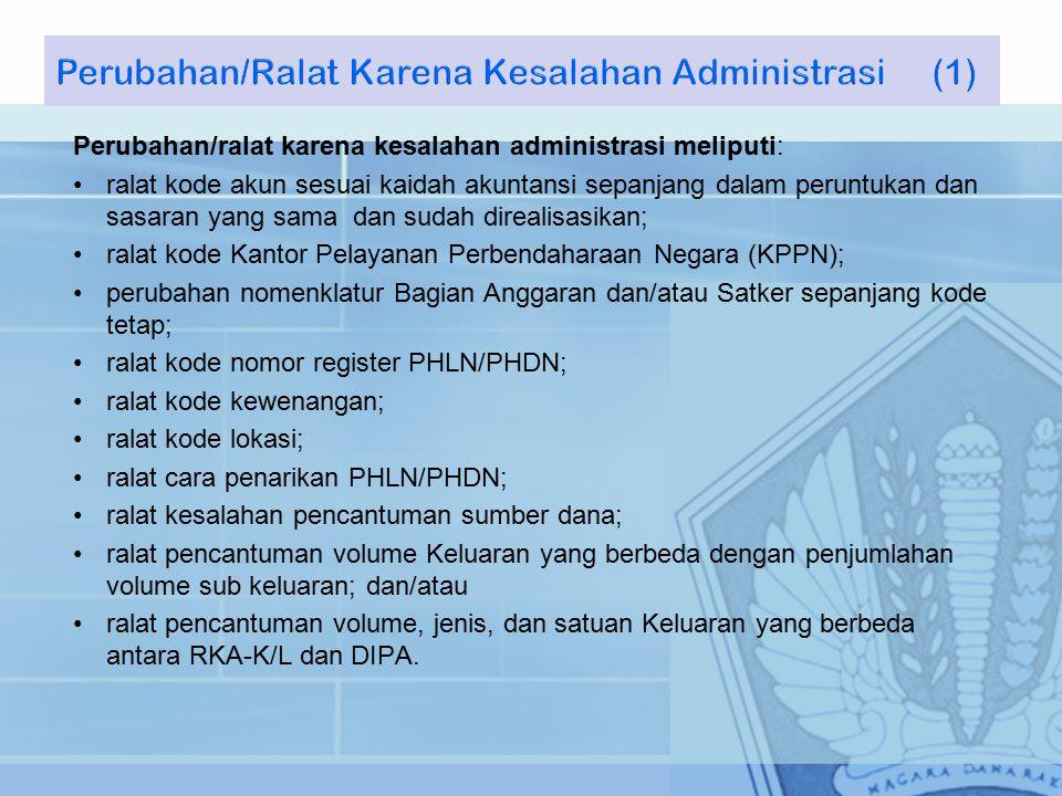 Perubahan/Ralat Karena Kesalahan Administrasi (1)