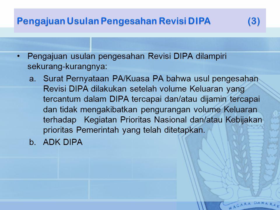 Pengajuan Usulan Pengesahan Revisi DIPA (3)