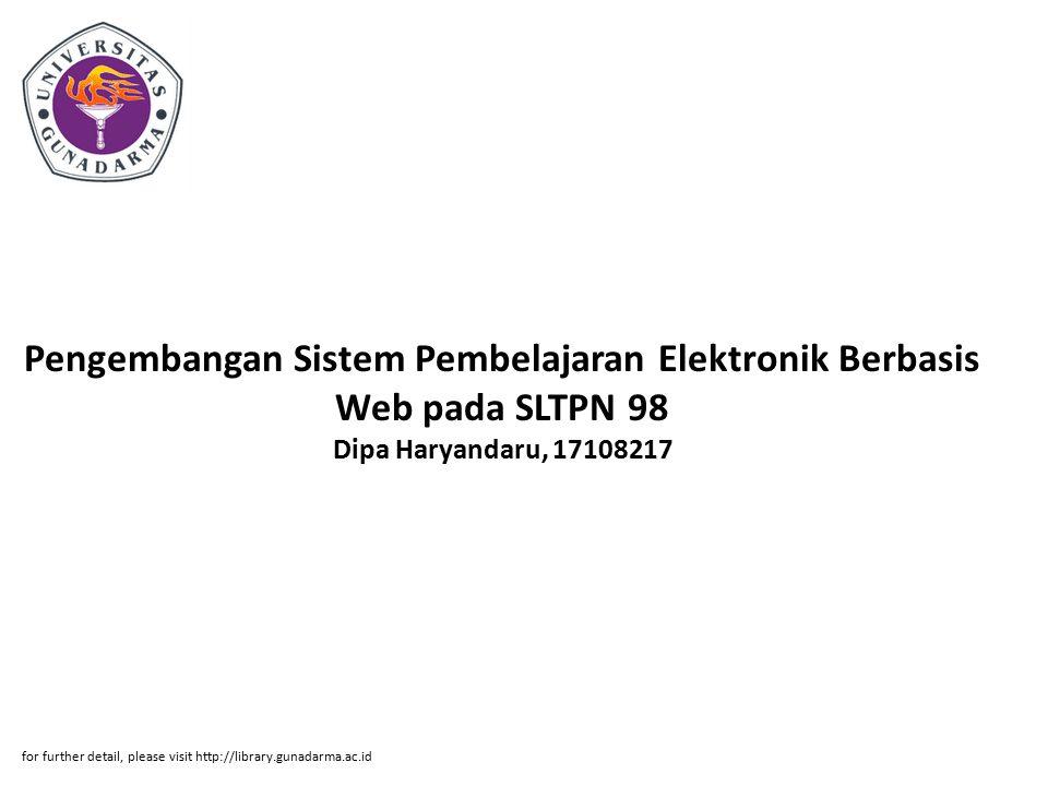 Pengembangan Sistem Pembelajaran Elektronik Berbasis Web pada SLTPN 98 Dipa Haryandaru, 17108217