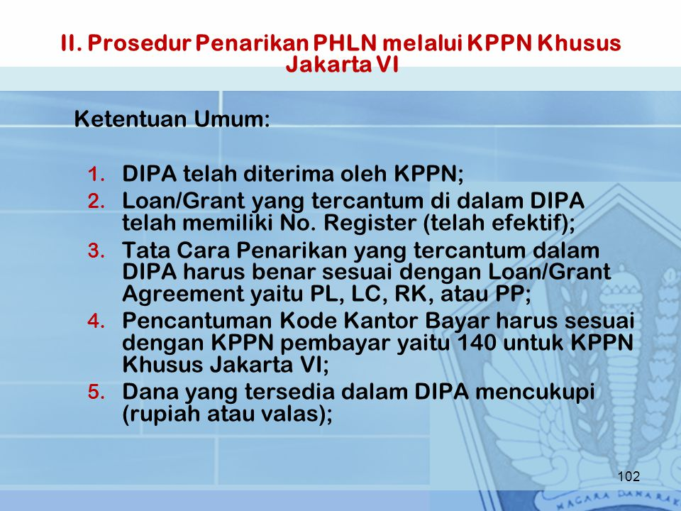 II. Prosedur Penarikan PHLN melalui KPPN Khusus Jakarta VI