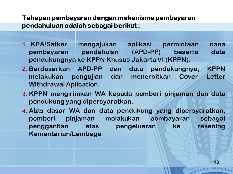 Tahapan pembayaran dengan mekanisme pembayaran pendahuluan adalah sebagai berikut :