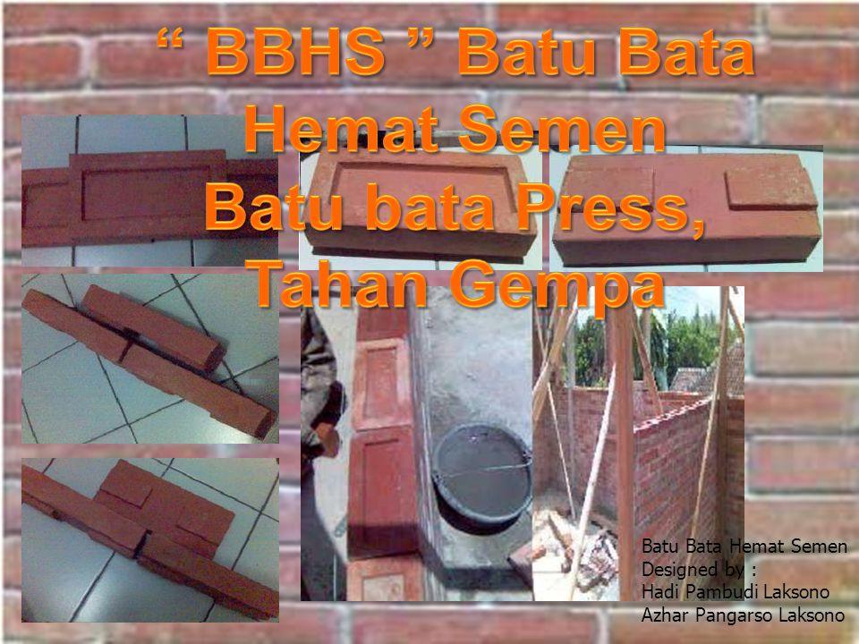 BBHS Batu Bata Hemat Semen Batu bata Press, Tahan Gempa