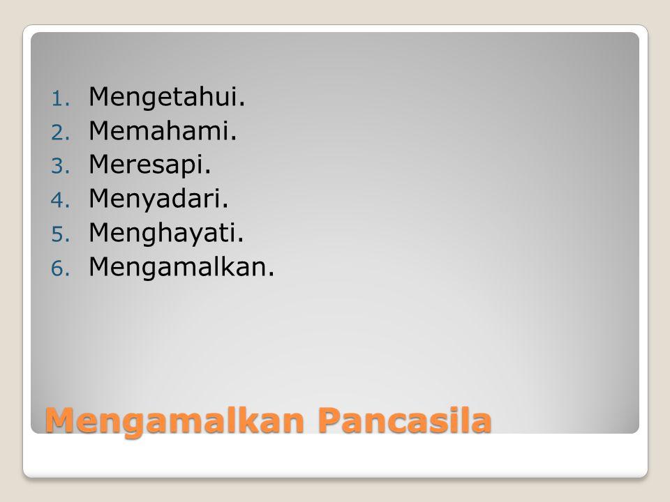 Mengamalkan Pancasila