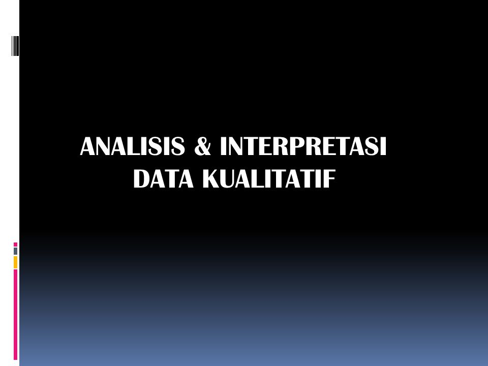 ANALISIS & INTERPRETASI