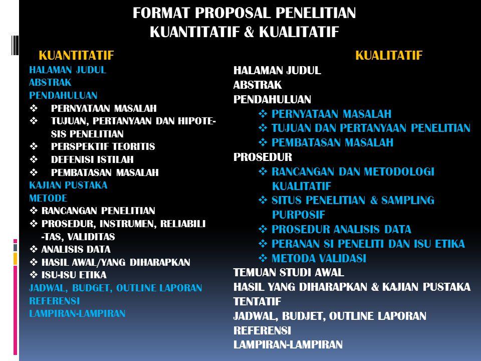 FORMAT PROPOSAL PENELITIAN KUANTITATIF & KUALITATIF