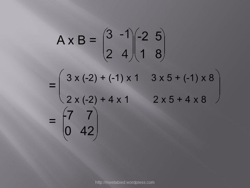 3 2. 4. -1. -2. 5. 1. 8. A x B = 3 x (-2) + (-1) x 1. 3 x 5 + (-1) x 8. = 2 x (-2) + 4 x 1.