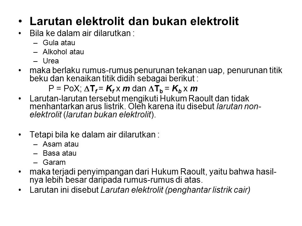 Larutan elektrolit dan bukan elektrolit