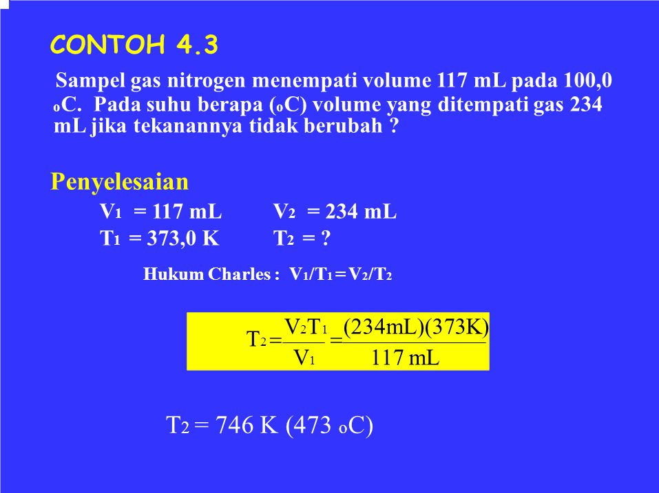 Sampel gas nitrogen menempati volume 117 mL pada 100,0