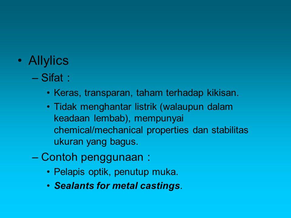 Allylics Sifat : Contoh penggunaan :