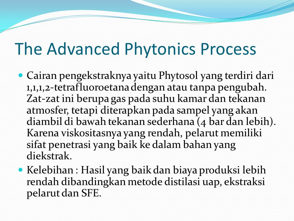 The Advanced Phytonics Process
