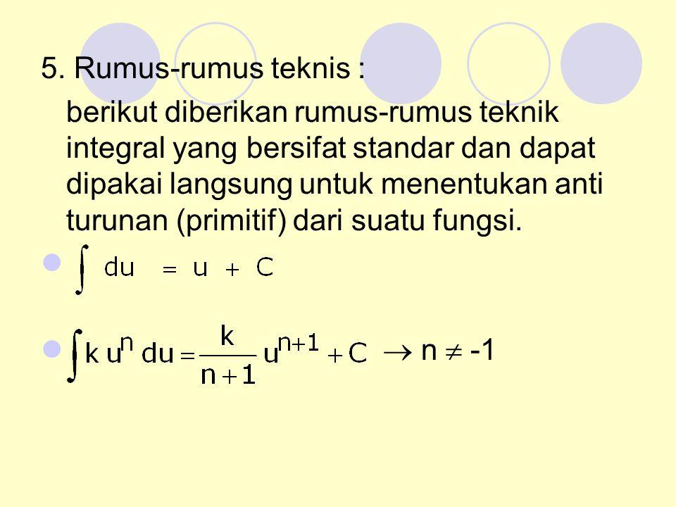 5. Rumus-rumus teknis :