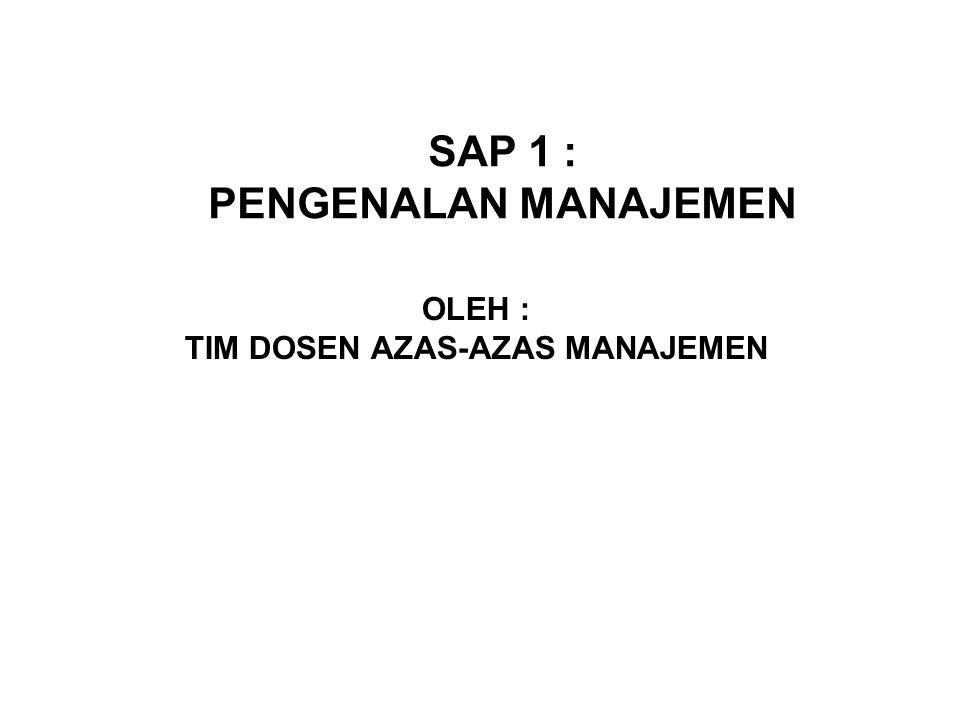 SAP 1 : PENGENALAN MANAJEMEN