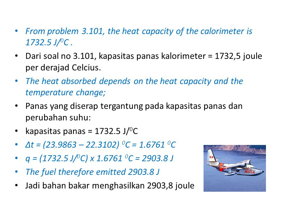 From problem 3. 101, the heat capacity of the calorimeter is 1732