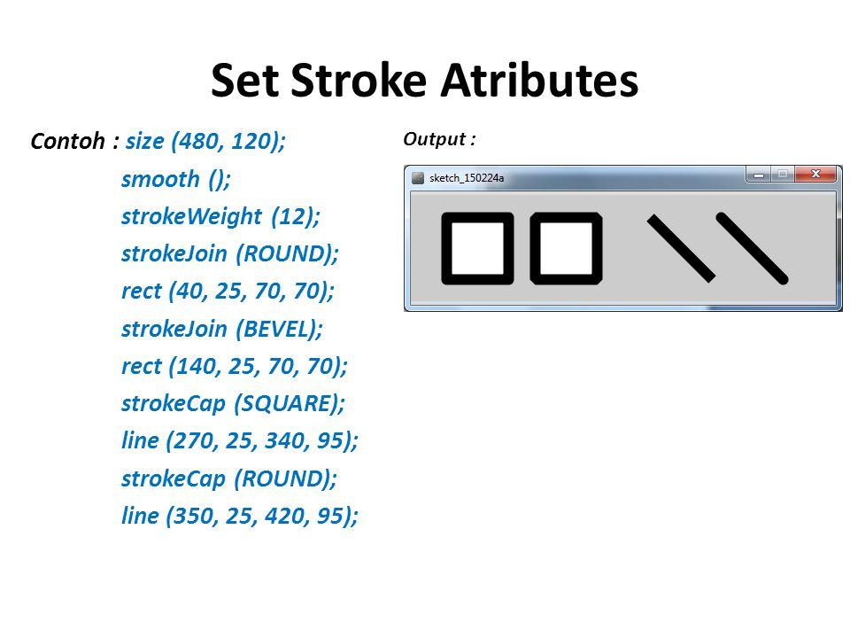 Set Stroke Atributes