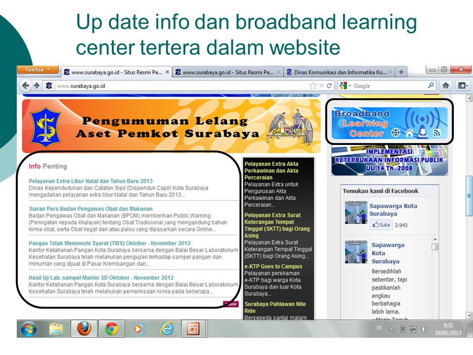 Up date info dan broadband learning center tertera dalam website