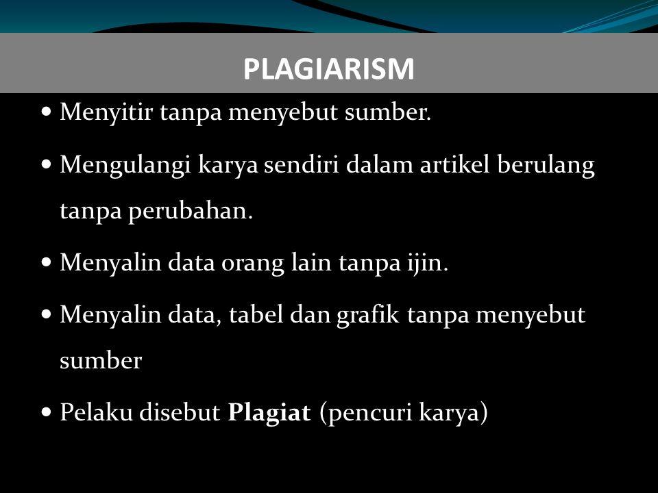 PLAGIARISM Menyitir tanpa menyebut sumber.