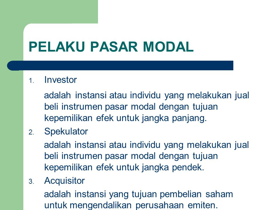 PELAKU PASAR MODAL Investor