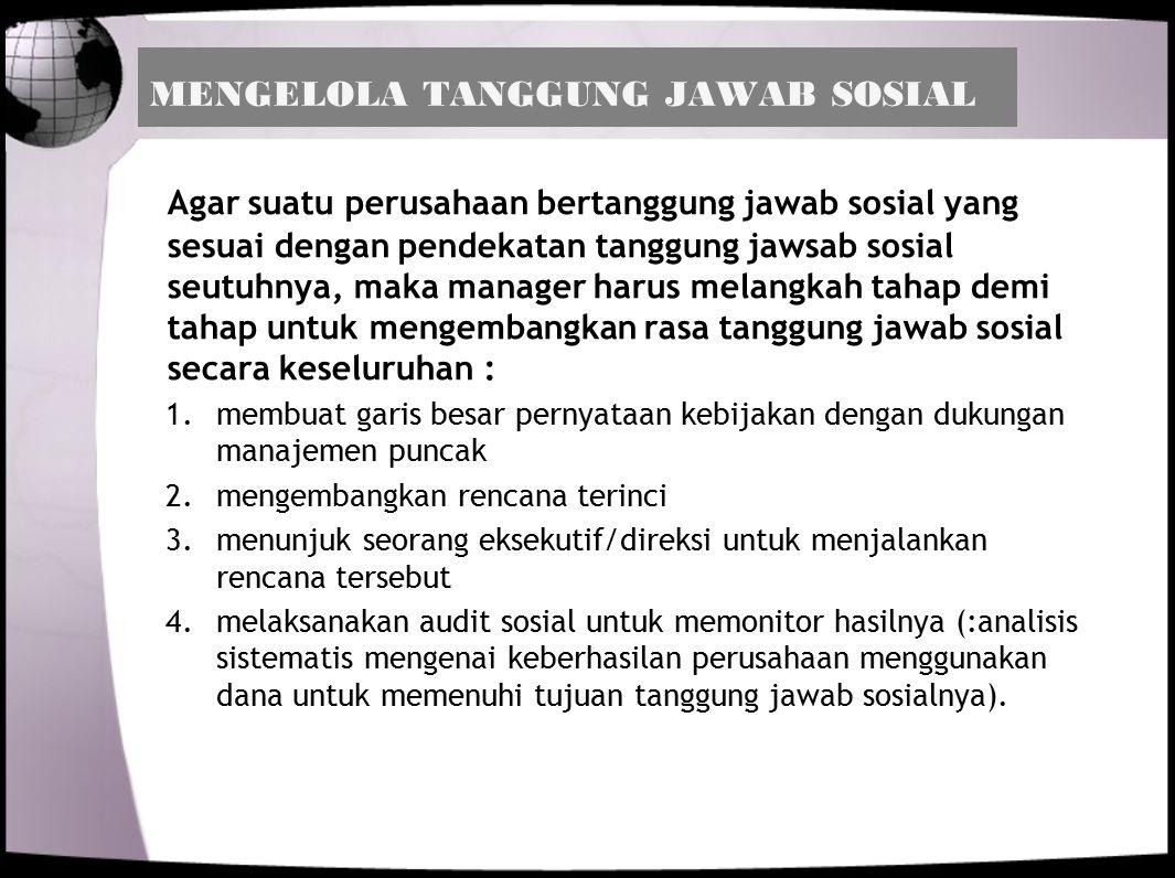 MENGELOLA TANGGUNG JAWAB SOSIAL