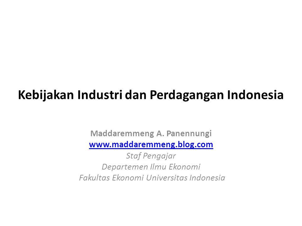 Kebijakan Industri dan Perdagangan Indonesia