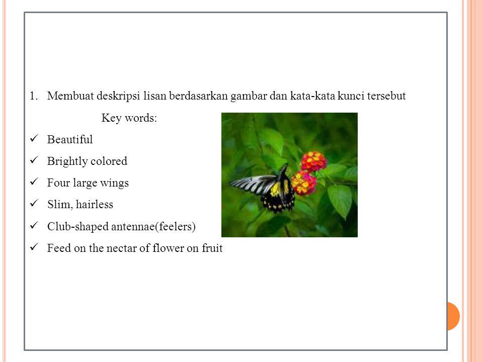 Membuat deskripsi lisan berdasarkan gambar dan kata-kata kunci tersebut