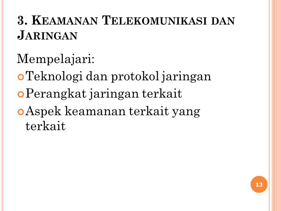 3. Keamanan Telekomunikasi dan Jaringan