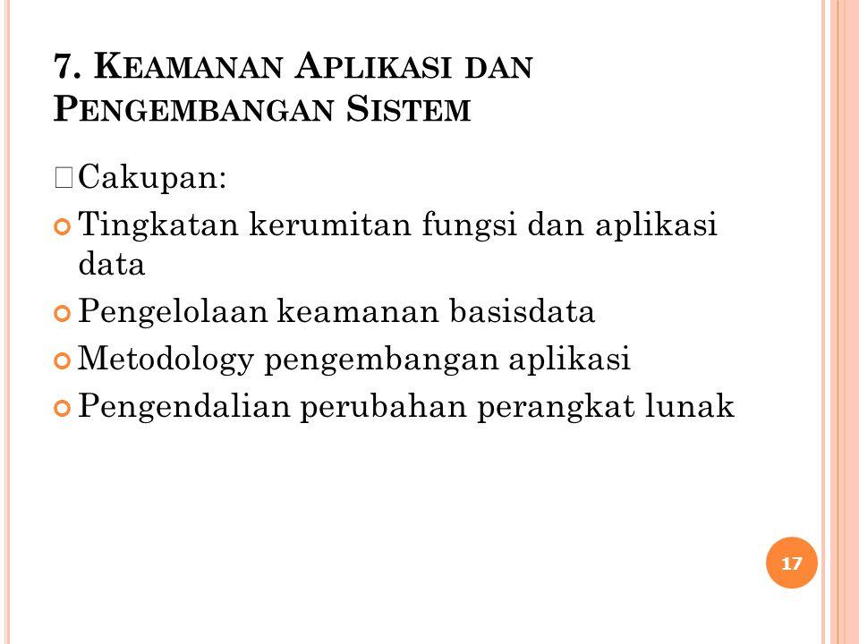 7. Keamanan Aplikasi dan Pengembangan Sistem