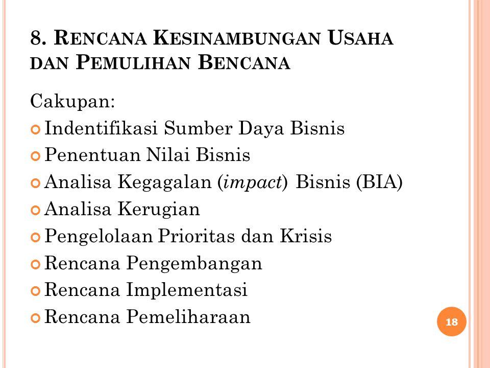 8. Rencana Kesinambungan Usaha dan Pemulihan Bencana