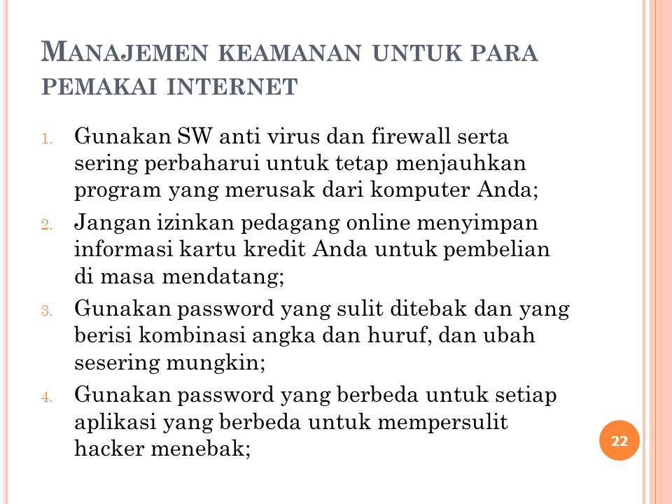 Manajemen keamanan untuk para pemakai internet
