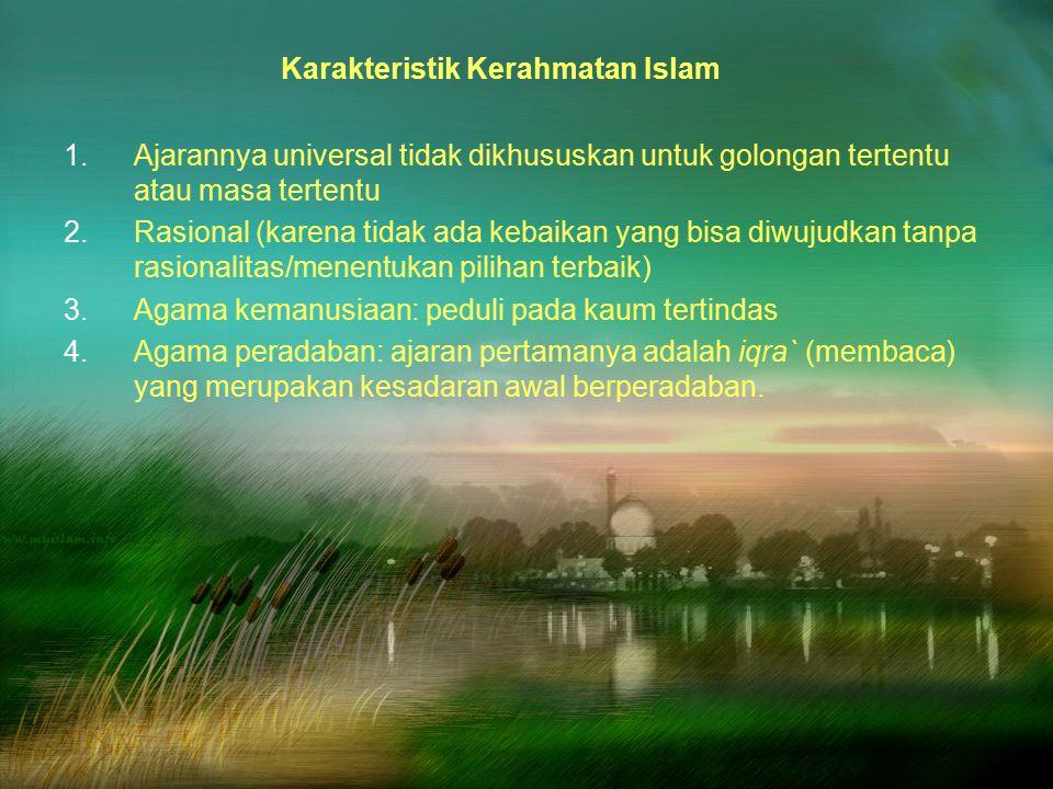Karakteristik Kerahmatan Islam