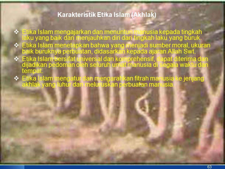 Karakteristik Etika Islam (Akhlak)