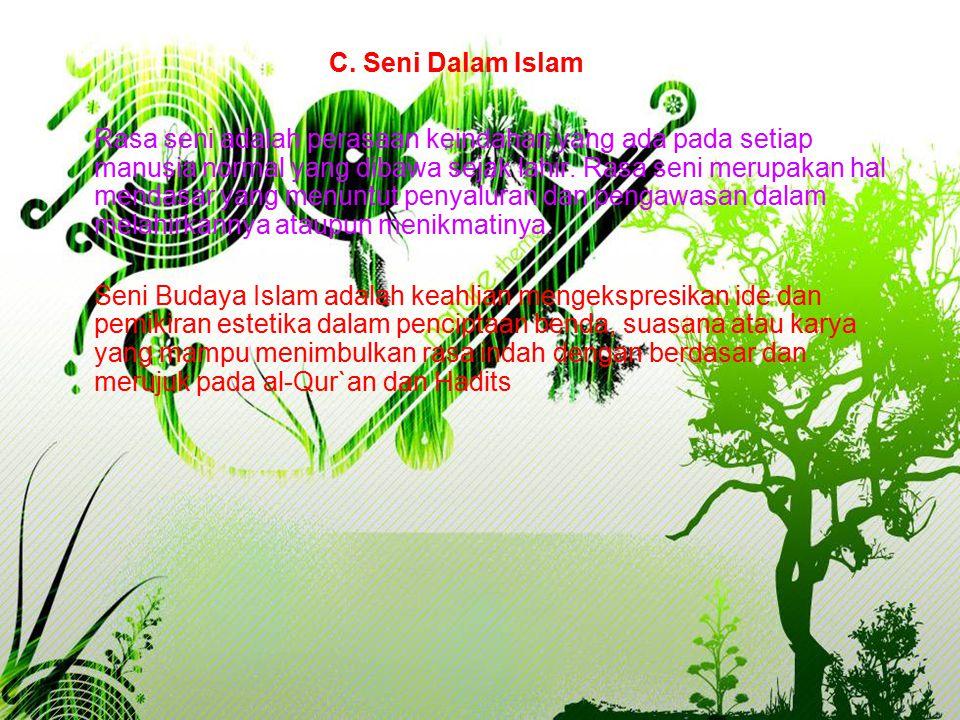 C. Seni Dalam Islam