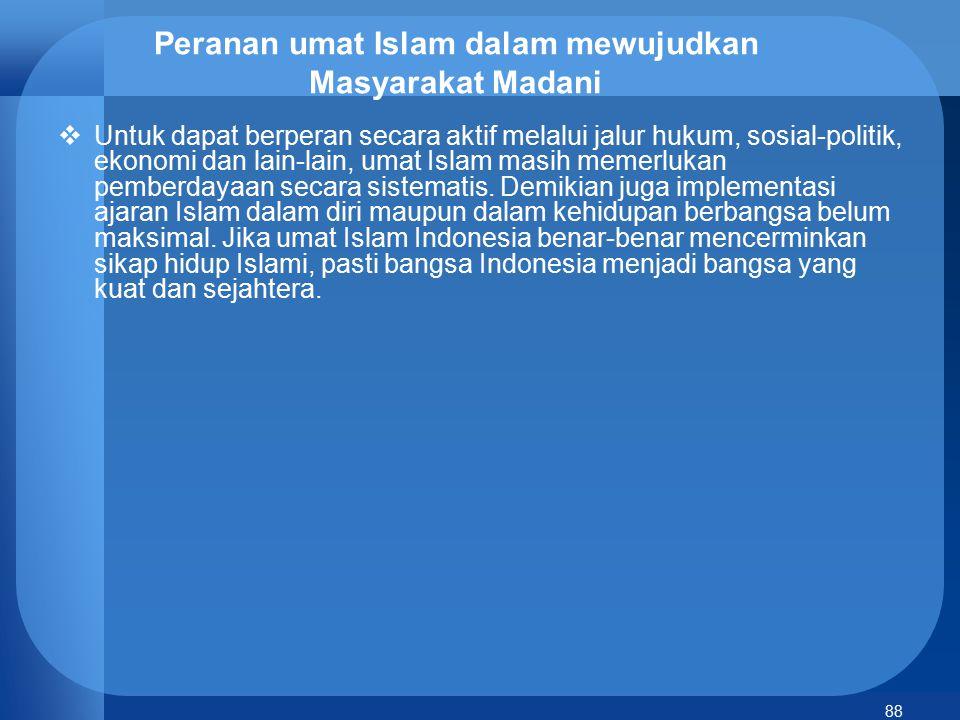 Peranan umat Islam dalam mewujudkan Masyarakat Madani